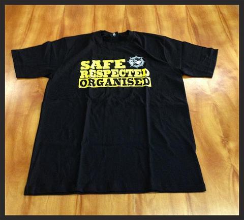 Safe, Respected, Organised Shirt