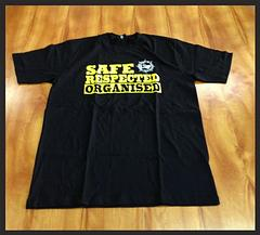 Safe, Respected, Organised Shirt - Australian made Union Made.The new shirt bearing the MUA safety slogan